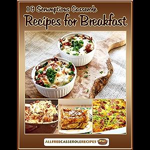 19 Scrumptious Casserole Recipes for Breakfast
