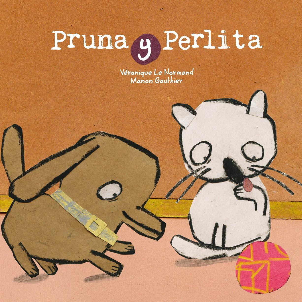 Pruna y Perlita (Spanish Edition) (Spanish) Hardcover – August 15, 2018