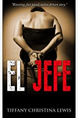 El Jefe (The Michael Taylor Series Book 3) Kindle Edition