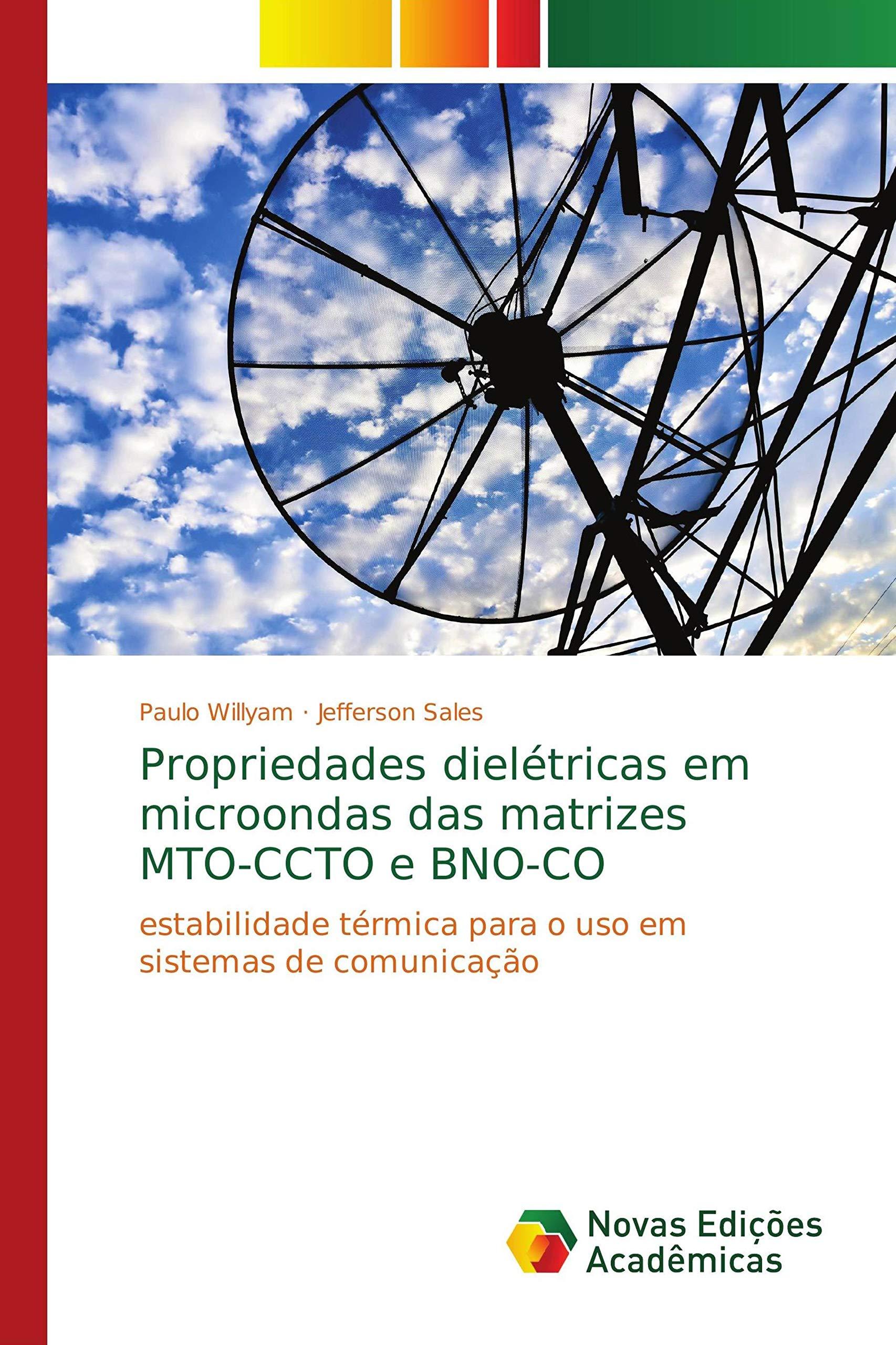Propriedades dielétricas em microondas das matrizes MTO-CCTO e BNO ...