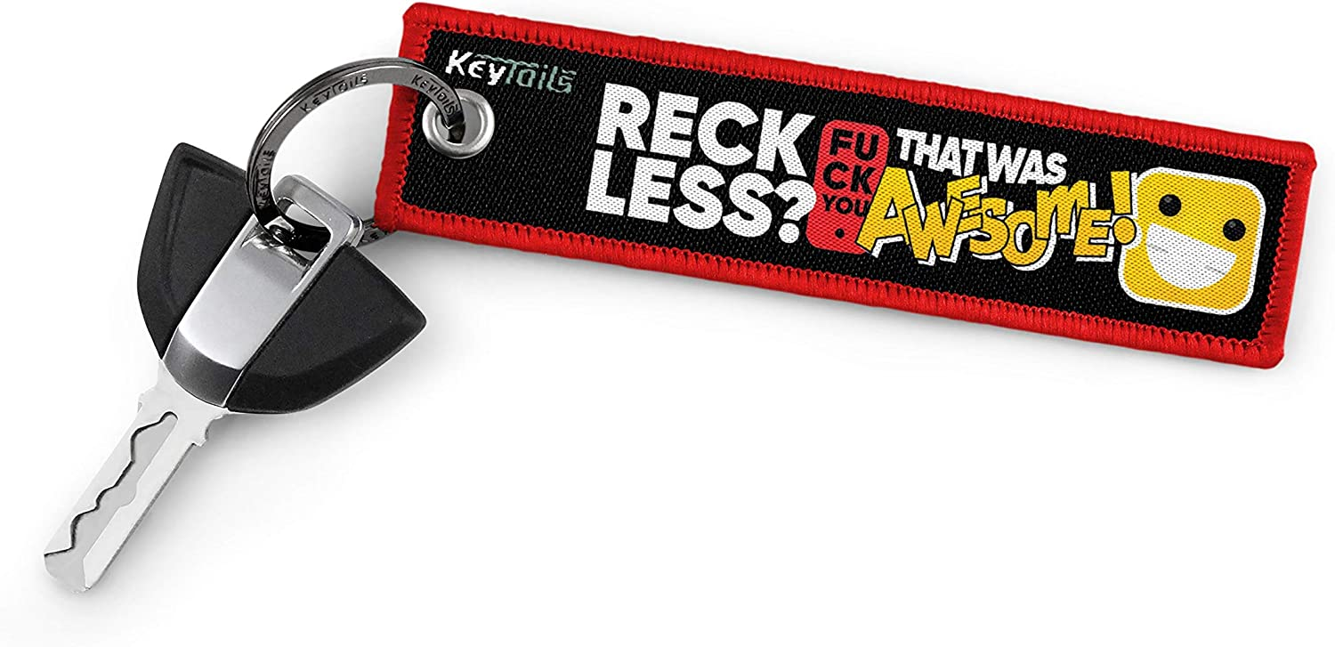 ATV UTV Premium Quality Key Tag for Cars Trucks Sportbike KEYTAILS Keychains Reckless? F U That was Awesome! Scooters Motorcycle