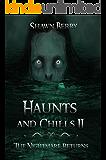 Haunts and Chills 2: The Nightmare Returns