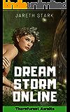 Thornforest Awaits: Dream Storm Online Book 4