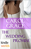 Four Weddings and a Fiasco: The Wedding Promise (Kindle Worlds Novella)