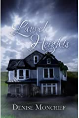 Laurel Heights (Haunted Hearts Series Book 1) Kindle Edition