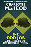The Odd Job (Sarah Kelling & Max Bittersohn Mysteries Series Book 11)