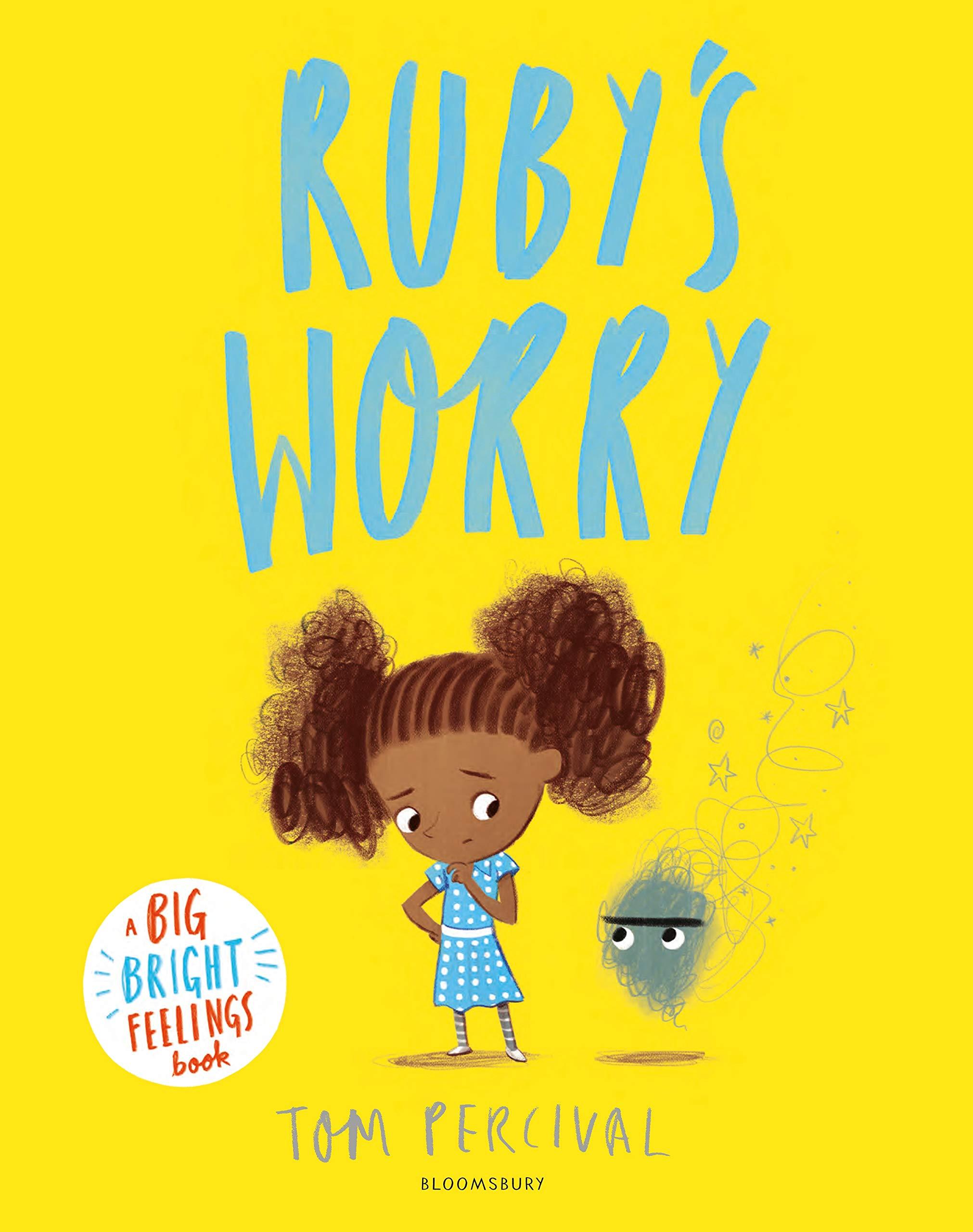 Ruby's Worry: A Big Bright Feelings Book: Amazon.co.uk: Percival, Tom,  Percival, Tom: Books