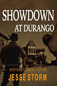 Showdown at Durango (Western Classic Fiction)