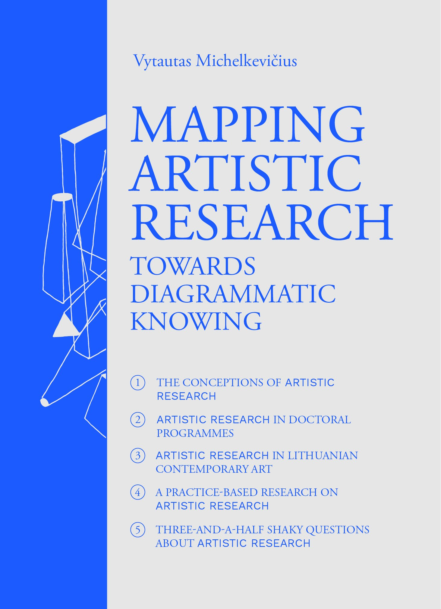 Mapping Artistic Research. Towards Diagrammatic Knowing.: Vytautas ...