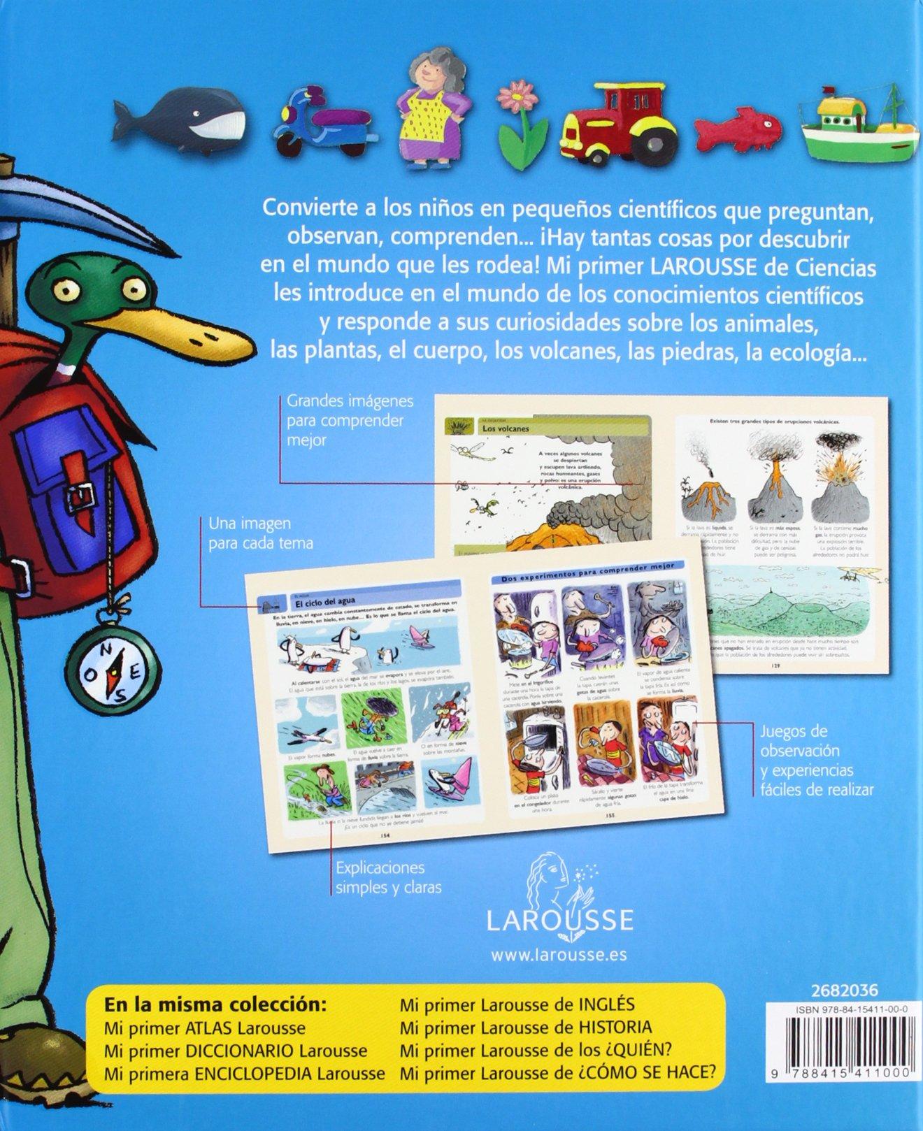 Mi primer Larousse de Ciencias Larousse - Infantil / Juvenil - Castellano -  A Partir De 8 Años: Amazon.es: Aa.Vv.: Libros