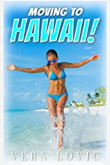MOVING TO HAWAII! Kindle Edition