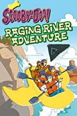 Scooby-Doo: Raging River Adventure Kindle Edition