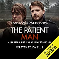 The Patient Man: Jackman & Evans, Book 6
