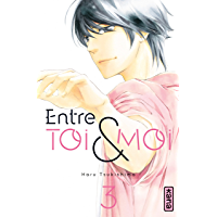 Entre toi et moi, tome 3 (French Edition)