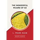 The Wonderful Wizard of Oz (AmazonClassics Edition) (English Edition)