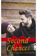 Second Chances (Grayson Falls Book 5) Kindle Edition