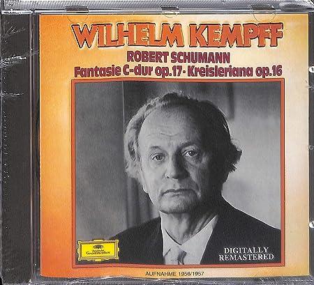 Robert Schumann: Fantasie C-dur op.17; Kreisleriana op.16