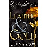 Leather and Gold (Masters of Mayfair Series Book 1)