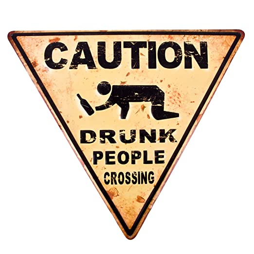 Dadeldo-Home Cartel de Chapa - Caution Drunk People de ...