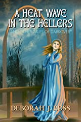 A Heat Wave in the Hellers: and Other Tales of Darkover Kindle Edition