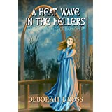 A Heat Wave in the Hellers: and Other Tales of Darkover