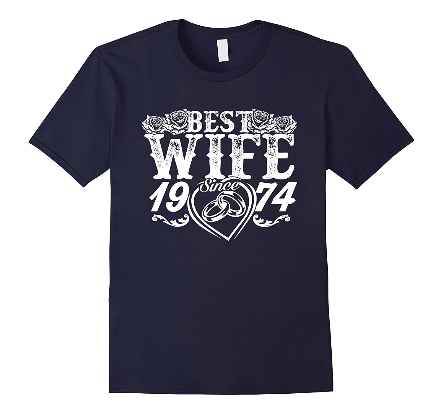 43rd Wedding Anniversary Gifts: Best Wife Since 1974 T-Shirt 43rd Wedding Anniversary Gift