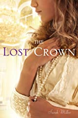 The Lost Crown Kindle Edition