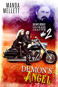 Sweepstakes: Demon's Angel: Satan's Devils MC (Colorado...
