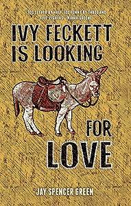Ivy Feckett is Looking for Love: A Birmingham Romance