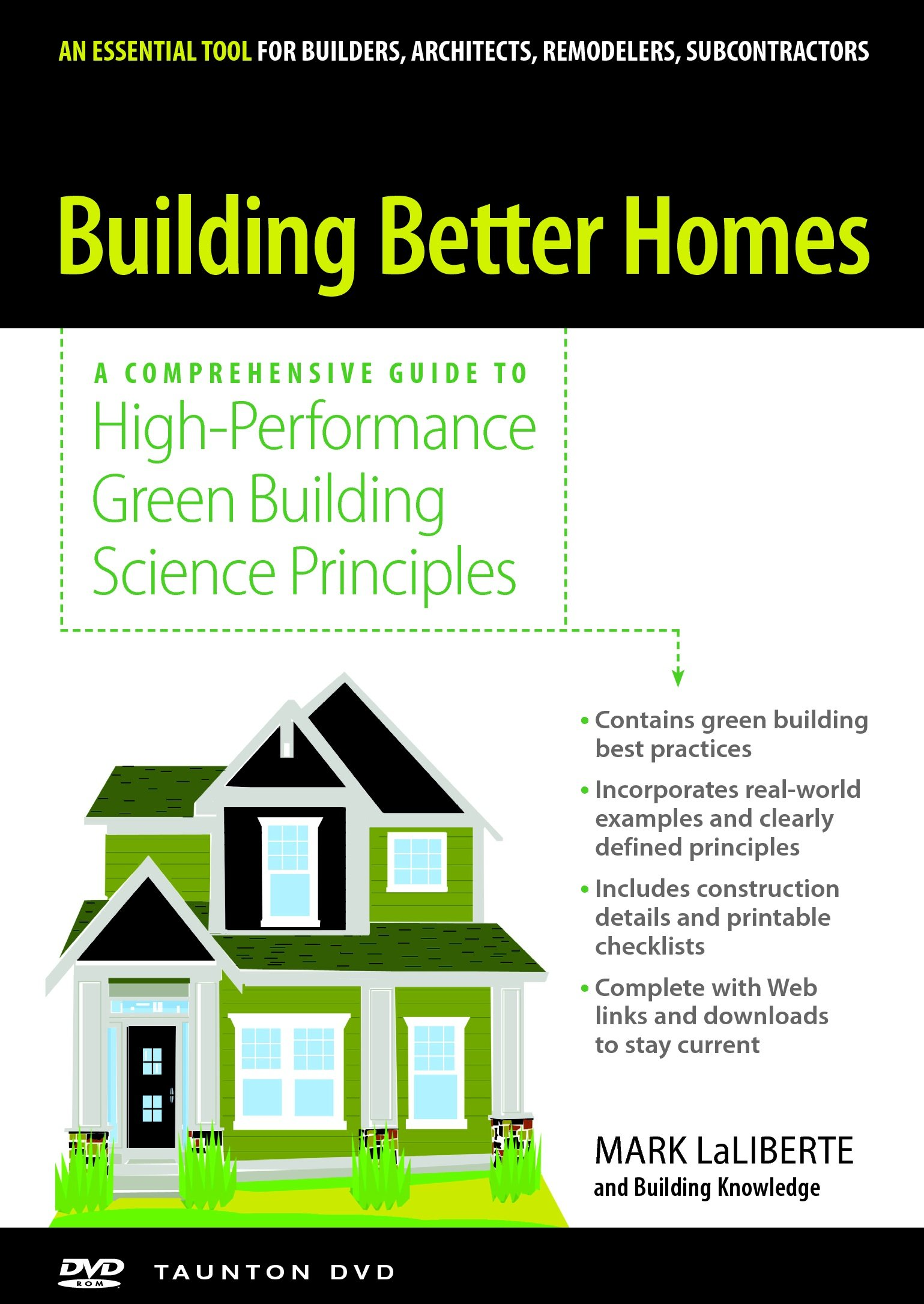 Building Better Homes by Taunton Press