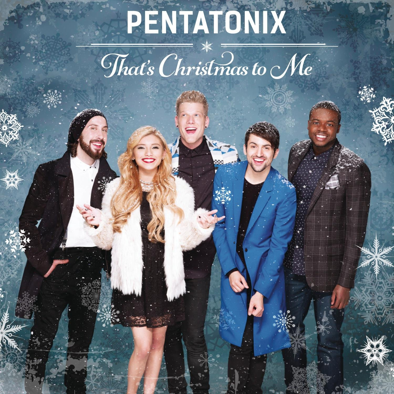 Pentatonix - That\'s Christmas To Me - Amazon.com Music