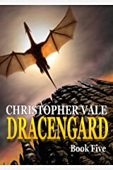Dracengard: Book Five Kindle Edition