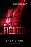 The Fighter (Redemption Series Book 2)