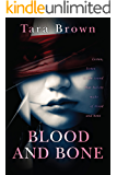 Blood and Bone (Blood and Bone Series Book 1)