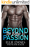 Beyond the Edge of Passion (Beyond the Edge Series Book 4)