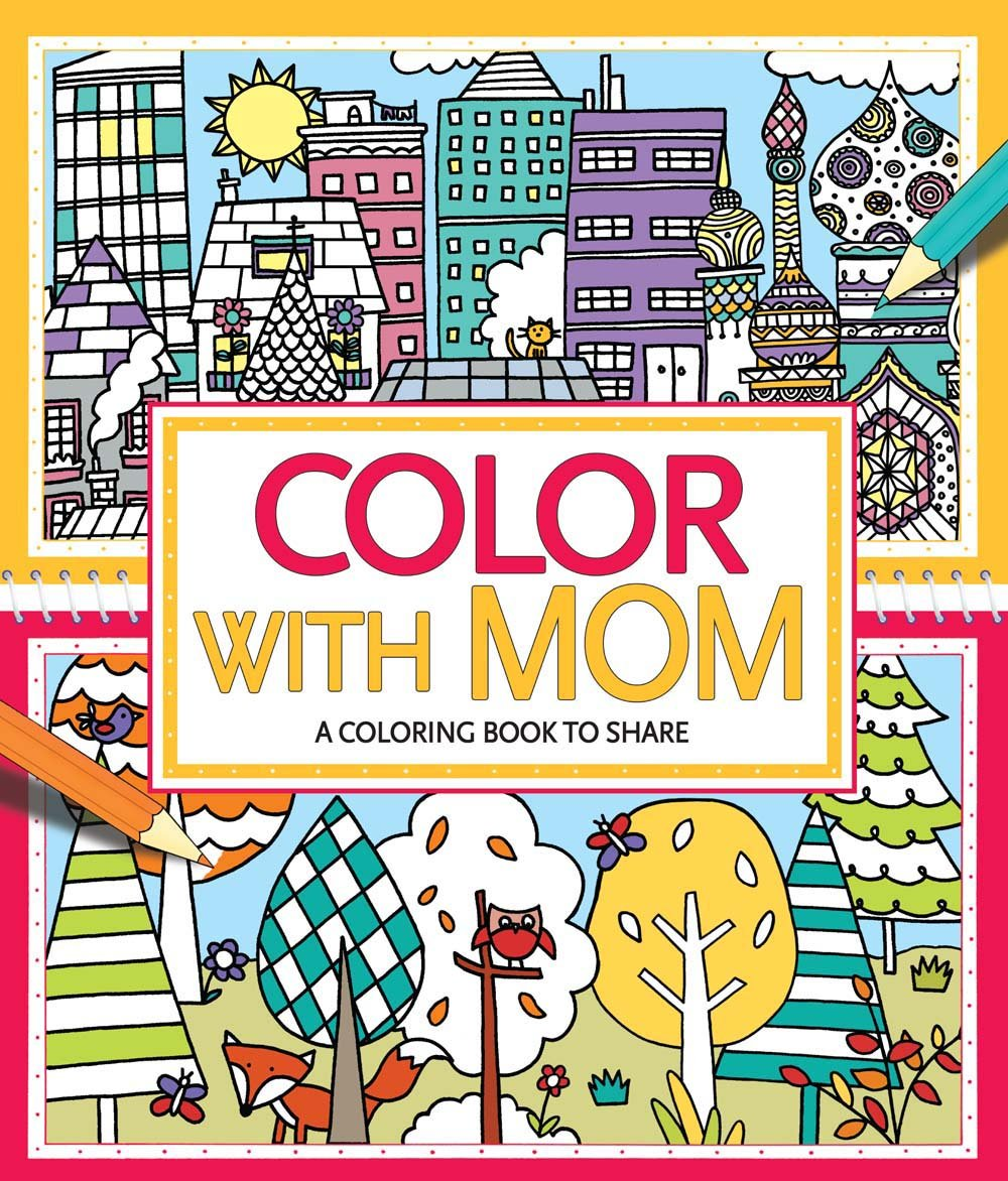 Coloring books for adults kohls - Color With Mom A Coloring Book To Share Jessie Eckel Hannah Wood 0499992609733 Amazon Com Books