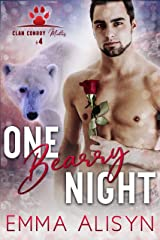 One Bearry Night: A Holiday Bear Shifter Romance (Clan Conroy Mates Book 4) Kindle Edition