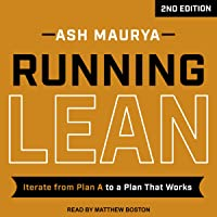 Running Lean, 2nd Edition: Iterate from Plan A to a Plan That Works