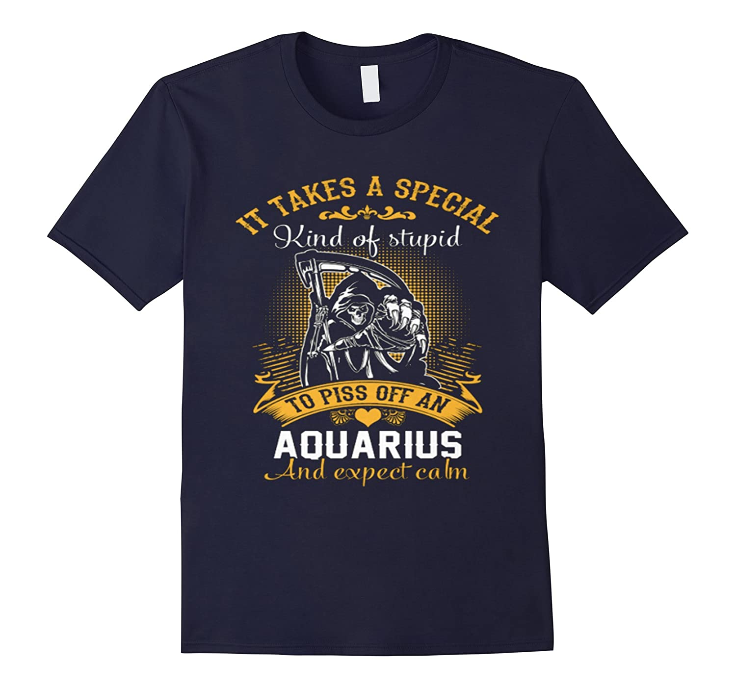 It takes a special kind of stupid to piss off an Aquarius-TD