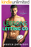 Lessons in Letting Go: A Soccer Romance (Study Abroad Book 3)