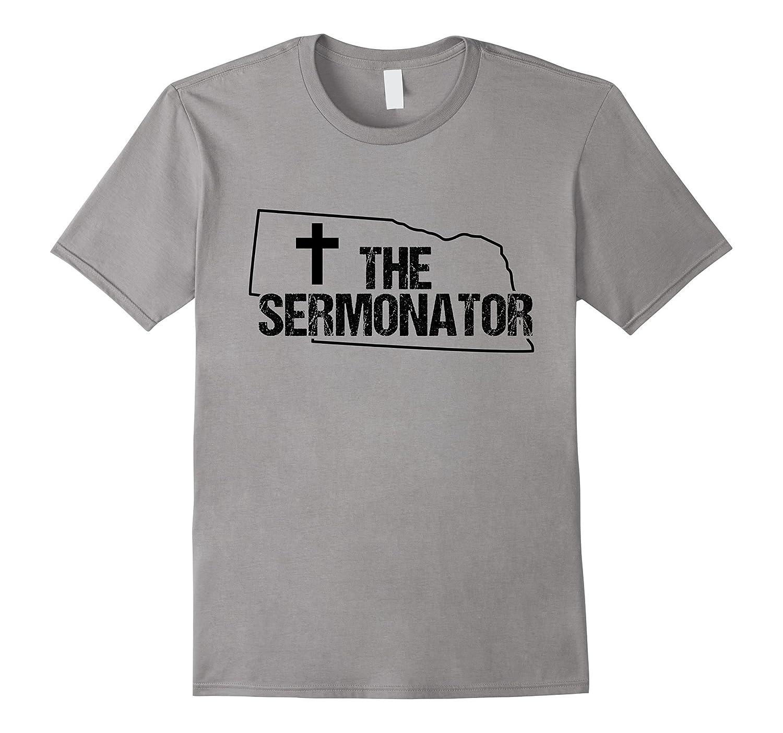 Nebraska Sermonator Minister Preacher Priest Funny T-Shirt 1-TD