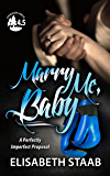 Marry Me, Baby: An Evergreen Grove Novella