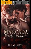 Marcada por mim (Portuguese Edition)