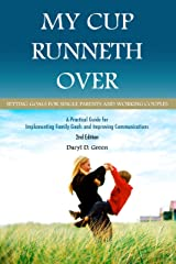 My Cup Runneth Over Kindle Edition