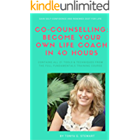 Co-Counselling:Become Your Own Life Coach in 40 Hours: Gain Self-Confidence and Renewed Zest for Life (English Edition)