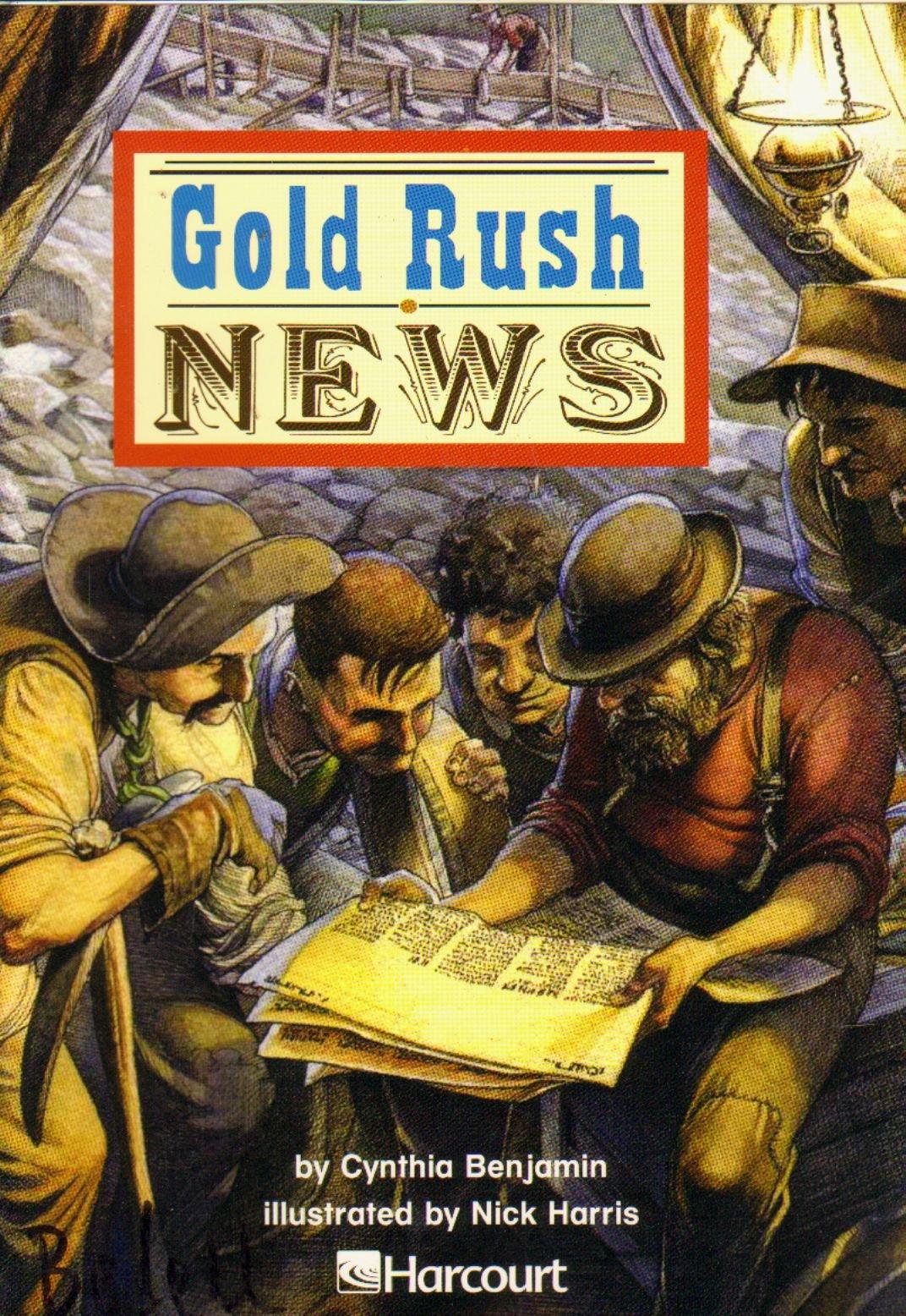 Gold Rush News Below Level Grade 4 Harcourt School