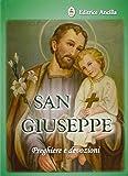 San Giuseppe. Preghiere e devozioni