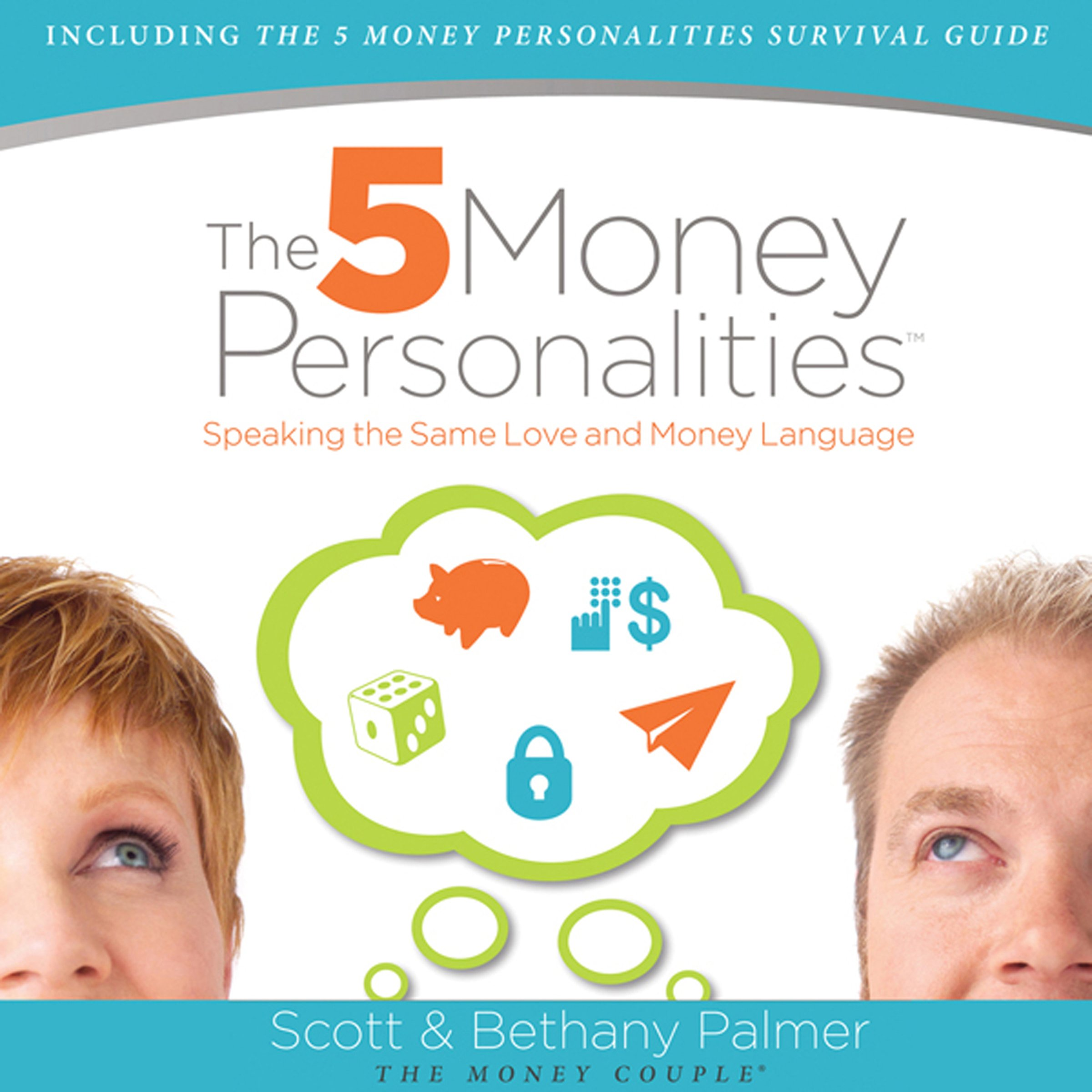 The Five Money Personalities: Speaking the Same Love and Money Language