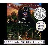 The Sign of the Beaver (Newbery Winner on CD)
