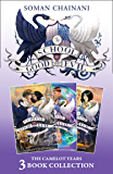 The School for Good and Evil 3-book Collection: The Camelot Years (Books 4- 6): (Quests for Glory, A Crystal of Time…